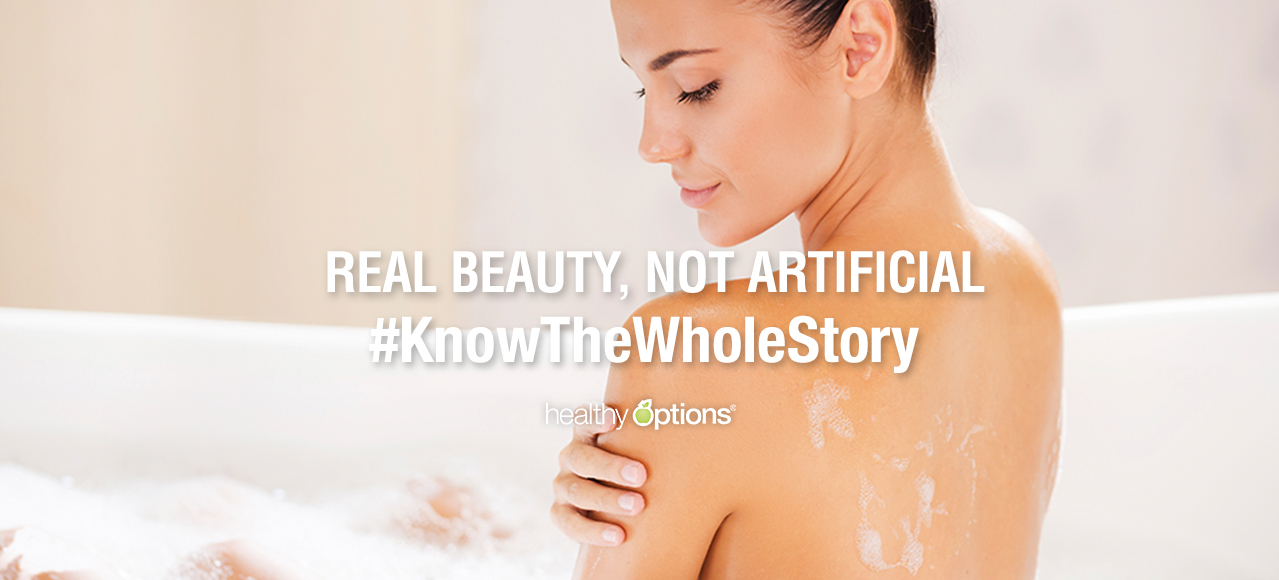 Real Beauty, Not Artificial. #KnowTheWholeStory