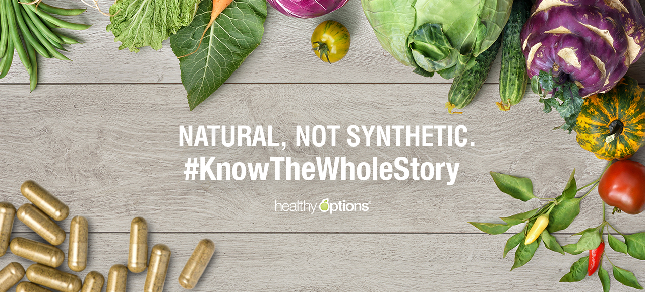 Natural, No Synthetic. #KnowTheWholeStory